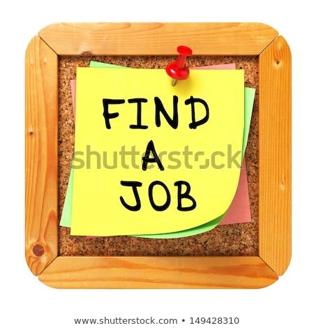 Encontrar trabalho amarelo adesivo boletim cortiça Foto stock © tashatuvango