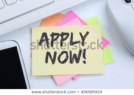 apply now office working concept stock photo © tashatuvango