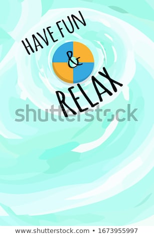 Have Fun and Relax Label Lifebuoy, Inflatable Ring Stock photo © robuart