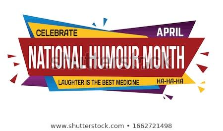 Laughter is the Best Medicine Stock photo © piedmontphoto
