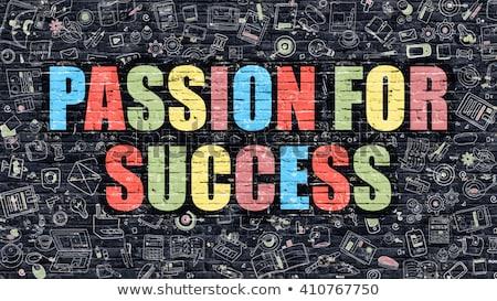 Passion for Success Concept. Multicolor on Dark Brickwall. Stock photo © tashatuvango