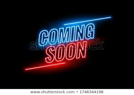 Neon stijl binnenkort ontwerp business Stockfoto © SArts