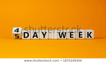 Days of the week Stock photo © Oakozhan