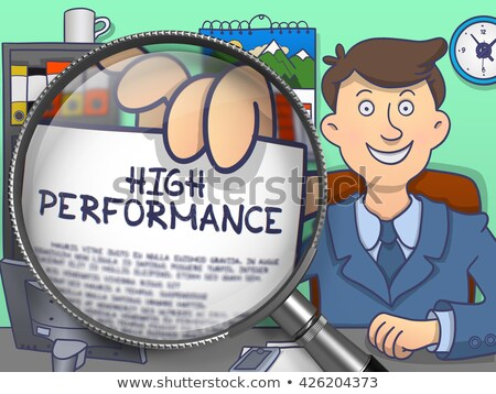 High Performance through Magnifying Glass. Doodle Style. Stock photo © tashatuvango