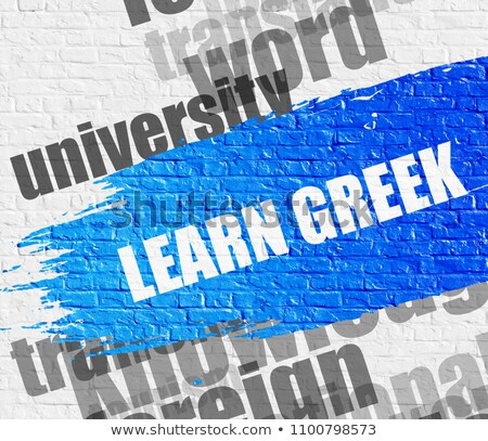 Learn Greek on the Brickwall. Stock photo © tashatuvango