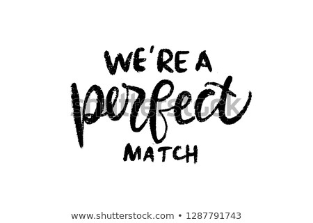 Perfect match, vector set Stock photo © beaubelle
