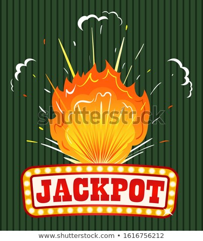 Jackpot Caption on Signboard, Explosion with Fire Stock photo © robuart