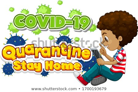 Font design for word quarantine stay home with kid working Stock photo © bluering