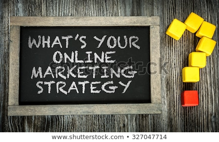 Whats Your Marketing Strategy - Business Concept. Stock photo © tashatuvango