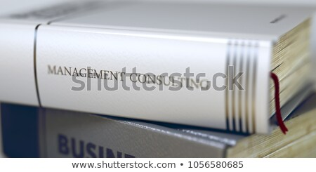 книга название управления Consulting 3D бизнеса Сток-фото © tashatuvango