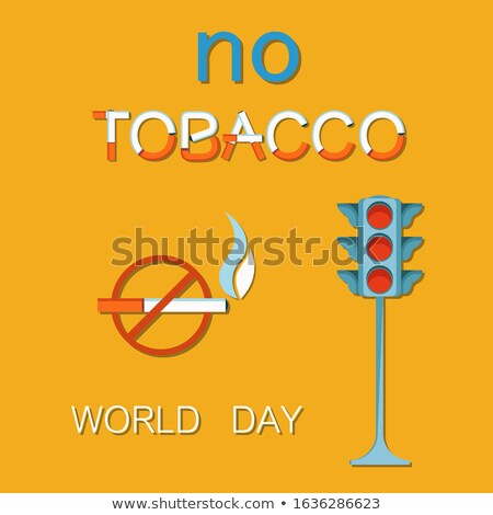 World no Tobacco Day 31th May Poster Traffic Light Stock photo © robuart