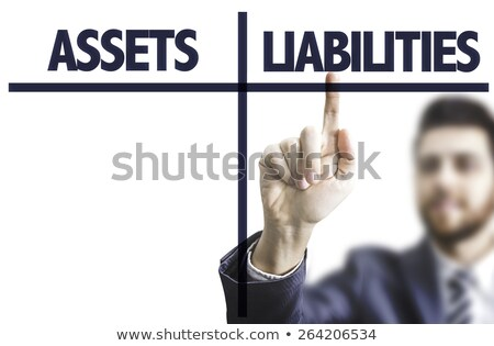 Assets And Liabilities - Business Concept. Stock photo © tashatuvango