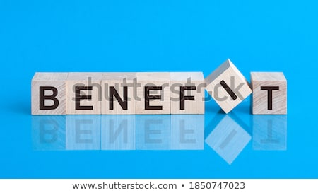 Benefits Concept Stock photo © ivelin