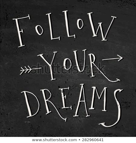 Tablicy tekst marzenia czarny przyszłości sen Zdjęcia stock © Zerbor