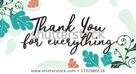 Thank you for everything Stock photo © tang90246