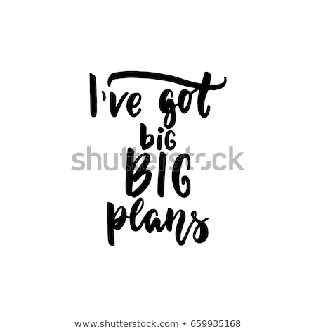 Got a plan. Stock photo © Fisher