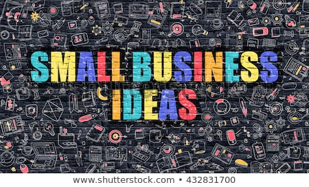 Small Business Strategy Concept. Multicolor on Dark Brickwall. Stock photo © tashatuvango