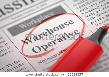 Job Opening Warehouse Operative. 3D. Stock photo © tashatuvango
