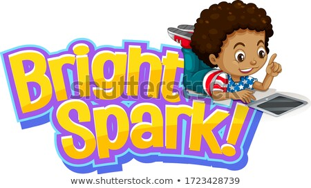 Font design for word bright spark with little boy working on com Stock photo © bluering