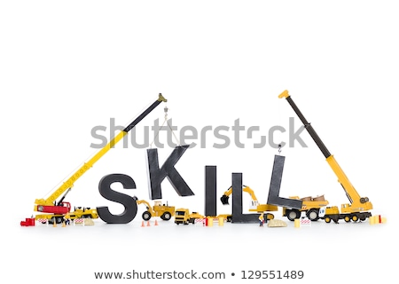 Developing skills: Machines building skill-word. Stock photo © lichtmeister