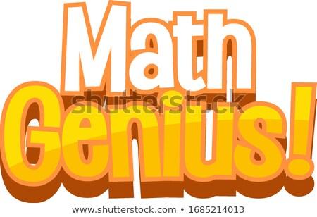 Doopvont ontwerp woord math genie oranje Stockfoto © bluering