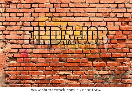 Graffiti Backsteinmauer Arbeit Erfolg Business Wand Stock foto © Zerbor