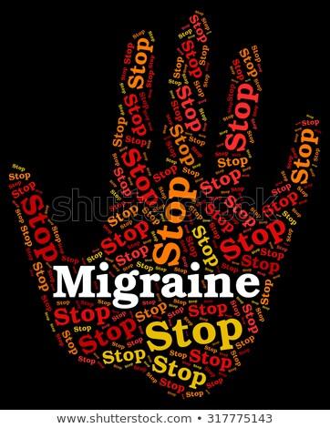 Stop migrén figyelmeztető jel irányítás mutat stoptábla Stock fotó © stuartmiles
