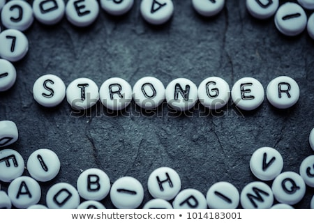 You Are Stronger Than You Think - Business Concept. Stock photo © tashatuvango