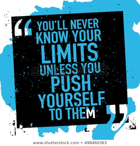 push yourself to the limits stock photo © iko
