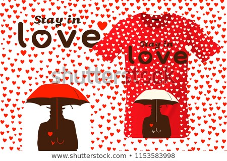 Stay in love, t-shirt design, modern print use for sweatshirts, souvenirs and other uses, vector ill Stock photo © ikopylov