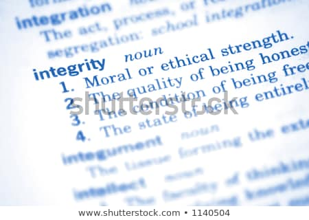 Integrity  Dictionary Definition stock photo © chris2766