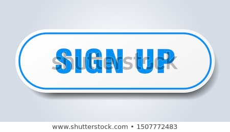 Sign Up Button. 3D Illustration. Stock photo © tashatuvango