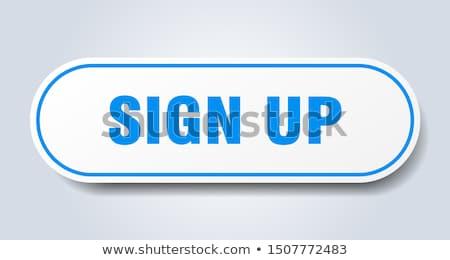 sign up button 3d illustration stock photo © tashatuvango