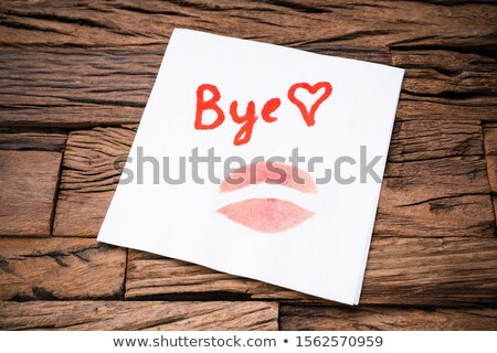 Handwritten Bye And Lipstick Mark On Napkin Stock photo © AndreyPopov