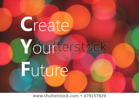Create Your Success Stock photo © Lightsource