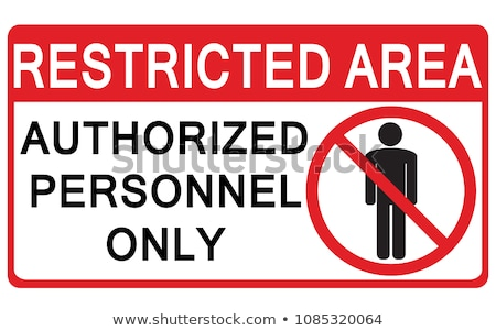 Authorized Personnel Only Stock photo © AlphaBaby