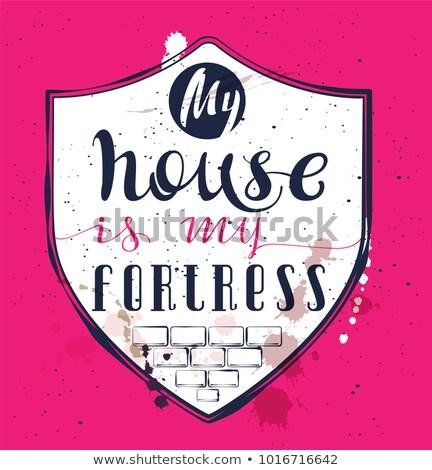 Maison forteresse proverbe texte bouclier Photo stock © orensila