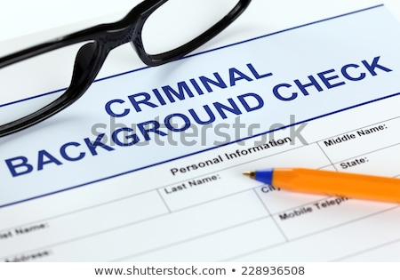 criminal background check stock photo © lightsource