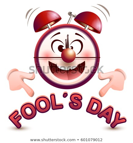 Fools day time. Fun clock show lettering text Stock photo © orensila