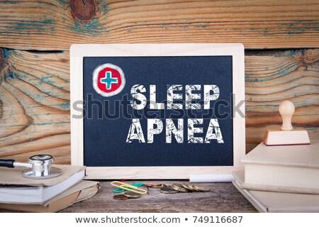 diagnosis   sleep apnea medical concept stock photo © tashatuvango