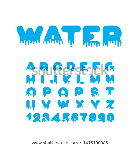 water liquid font aqua alphabet viscous letters stock photo © maryvalery
