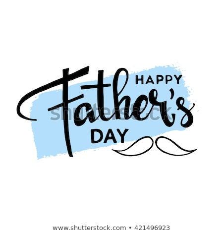 Happy Fathers Day. Lettering hand writing text Stock photo © orensila