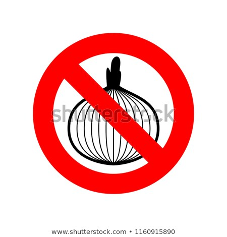 Stop onion. acute smell is forbidden. Red prohibitory sign Stock photo © MaryValery