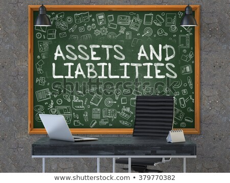 Assets and Liabilities on Chalkboard with Doodle Icons. Stock photo © tashatuvango