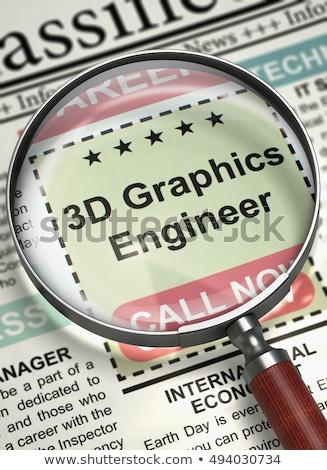 Job Opening 3D Graphics Engineer. 3D. Stock photo © tashatuvango
