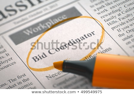 Bid Coordinator Job Vacancy. 3D. Stock photo © tashatuvango