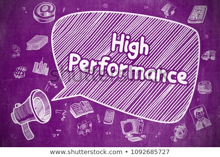 High Performance - Doodle Illustration on Purple Chalkboard. Stock photo © tashatuvango