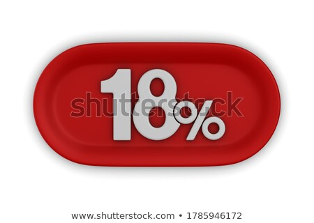 eighteen percent on white background. Isolated 3D illustration Stock photo © ISerg