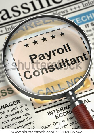job opening payroll consultant 3d render stock photo © tashatuvango