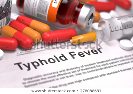 Diagnosis - Typhoid Fever. Medical Concept. Stock photo © tashatuvango
